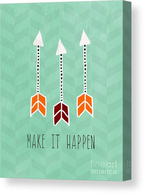 Arrow Canvas Print featuring the mixed media Make It Happen by Linda Woods