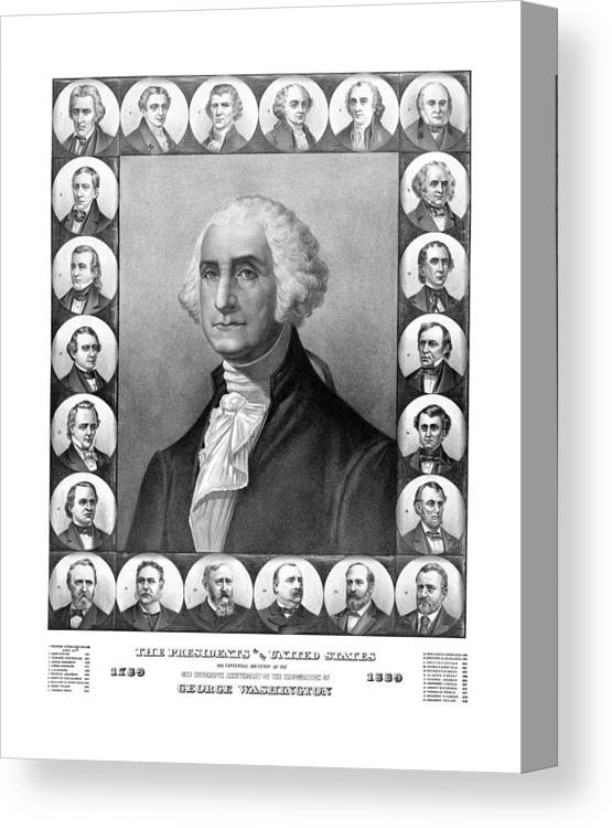 Presidents Canvas Print featuring the mixed media Presidents Of The United States 1789-1889 by War Is Hell Store