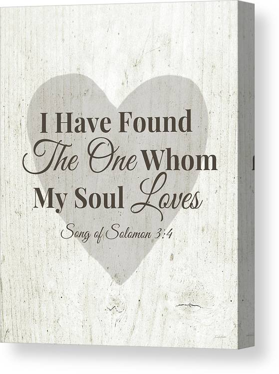 Scripture Canvas Print featuring the digital art The One Whom My Sould Loves- Art By Linda Woods by Linda Woods