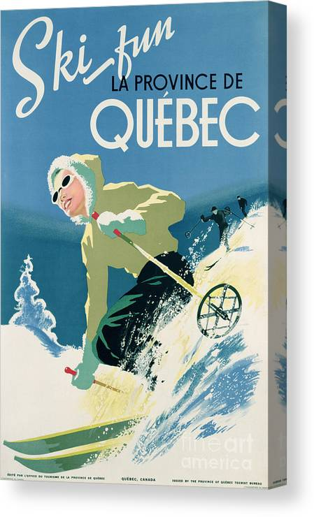Advert; Advertisement; Publicity; Winter Sports; Female; Skiing; Skiier; Snow; Holiday; Leisure; Ski; Fun; Sunny; Sunglasses; Enjoyment; Jet Set; Thirties; Resort; Canadian; Holiday; Vacation; Glamourous; Jet-set Canvas Print featuring the drawing Poster advertising skiing holidays in the province of Quebec by Canadian School