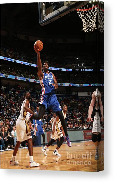 Smoothie King Center Canvas Print featuring the photograph Joel Embiid by Layne Murdoch