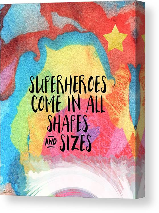 Inspirational Canvas Print featuring the painting Superheroes- inspirational art by Linda Woods by Linda Woods
