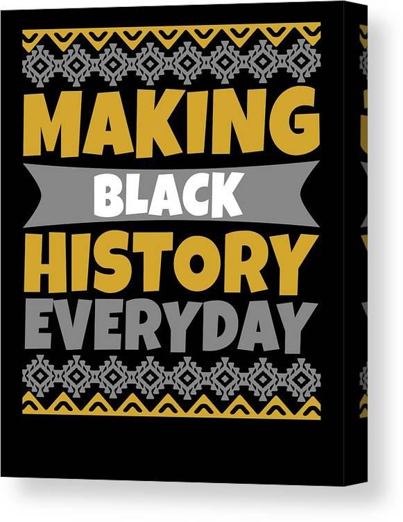 Black History Month African American Black Pride Shirt Dark Canvas Print Canvas Art By Nikita Goel