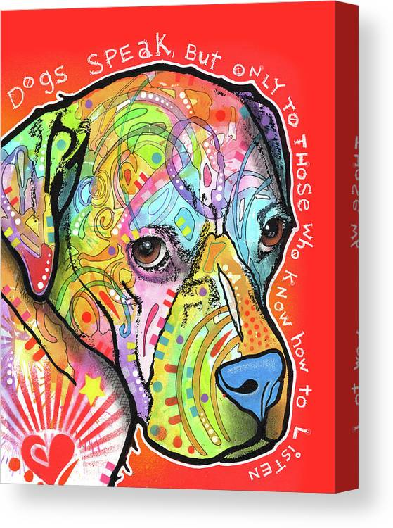 Dogs Speak Canvas Print featuring the mixed media Dogs Speak by Dean Russo