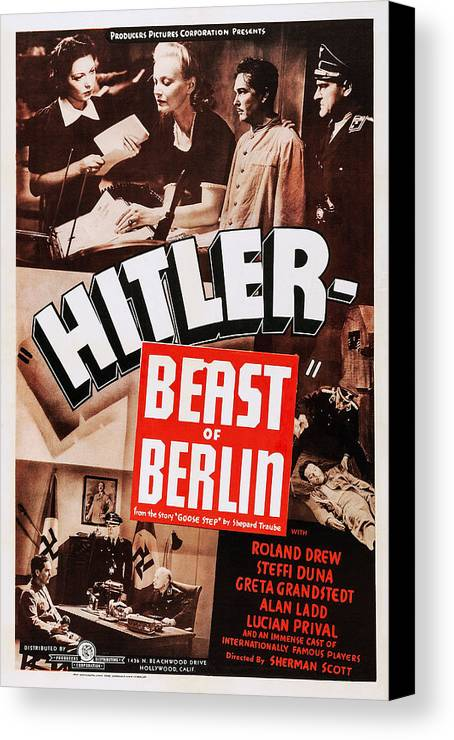 1930s Movies Canvas Print featuring the photograph Hitler - Beast Of Berlin, Aka Hitler by Everett
