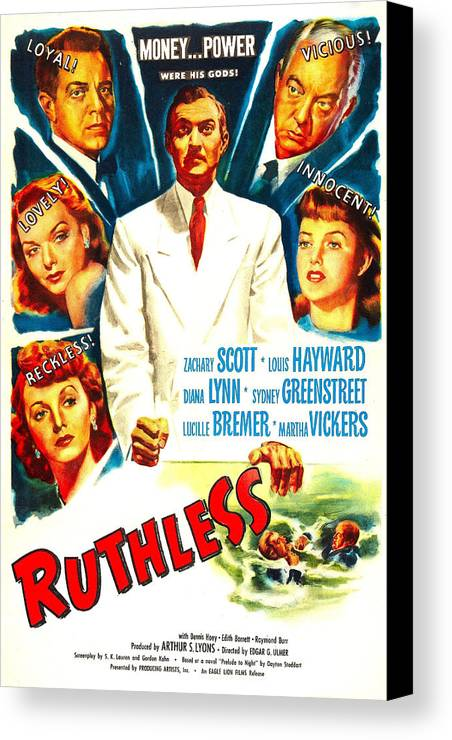1940s Movies Canvas Print featuring the photograph Ruthless, Us Poster, Zachary Scott by Everett
