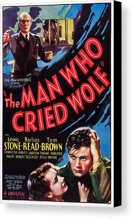 1930s Movies Canvas Print featuring the photograph The Man Who Cried Wolf, Us Poster by Everett