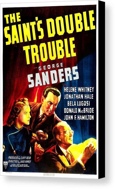 1940 Movies Canvas Print featuring the photograph The Saints Double Trouble, Us Poster by Everett