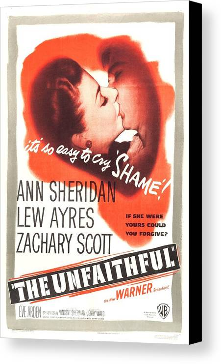 1940s Movies Canvas Print featuring the photograph The Unfaithful, Us Poster, Ann by Everett