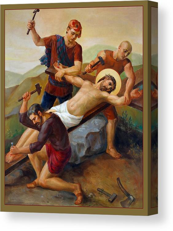 Catholic Canvas Print featuring the painting Via Dolorosa - Jesus Is Nailed To The Cross - 11 by Svitozar Nenyuk