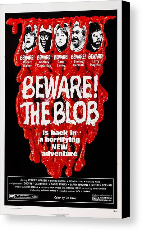 1970s Poster Art Canvas Print featuring the photograph Beware The Blob, Aka Son Of Blob, Us by Everett