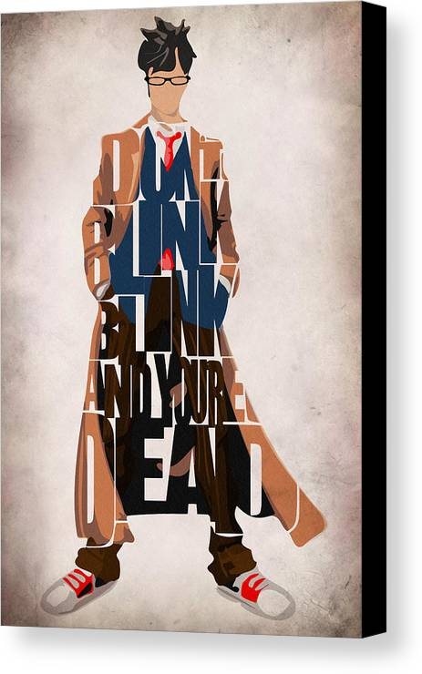 Doctor Who Canvas Print featuring the painting Doctor Who Inspired Tenth Doctor's Typographic Artwork by Inspirowl Design