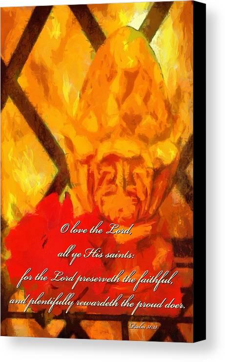 Jesus Canvas Print featuring the digital art Psalm 31 23 by Michelle Greene Wheeler