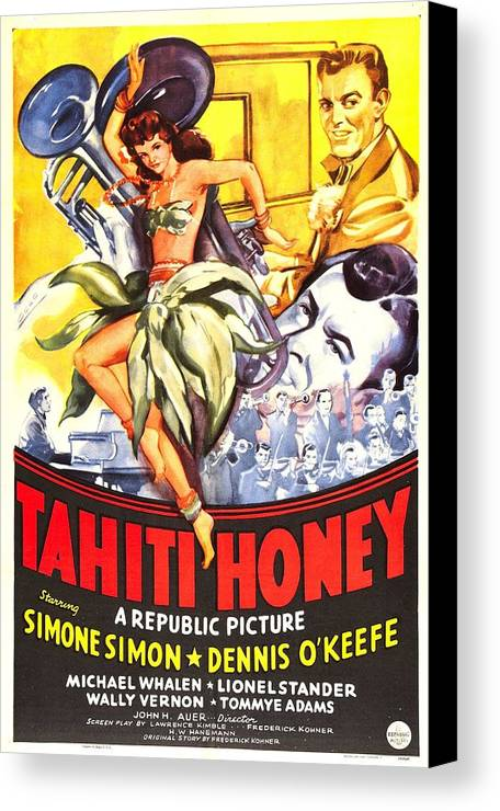 1940s Movies Canvas Print featuring the photograph Tahiti Honey, Us Poster, From Left by Everett