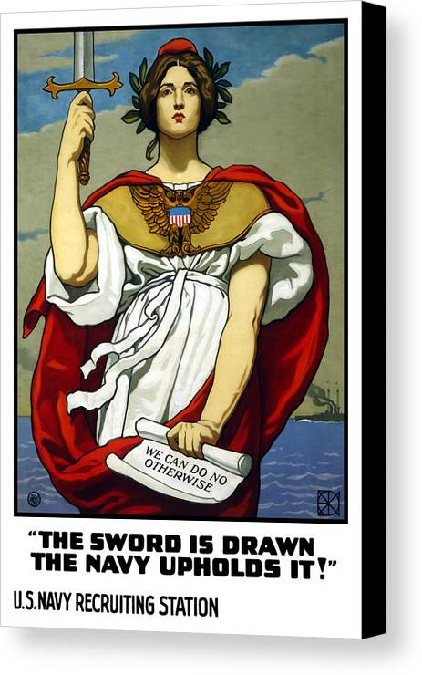 Navy Canvas Print featuring the painting The Sword Is Drawn - The Navy Upholds It by War Is Hell Store