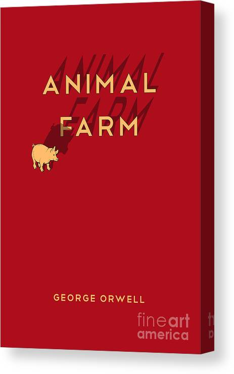 Animal Farm Book Cover Canvas Print Featuring The Digital Art Poster