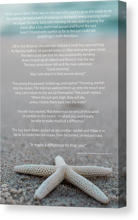 Starfish Make A Difference Canvas Print featuring the photograph Starfish Make A Difference by Terry DeLuco