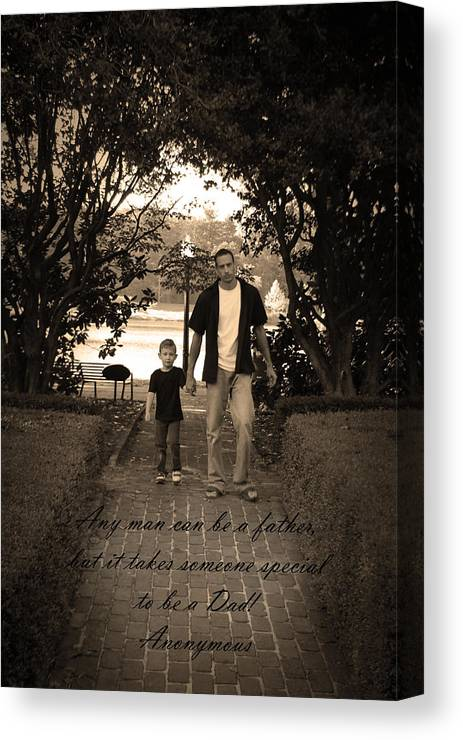 Art Canvas Print featuring the photograph Be A Dad by Kelly Hazel