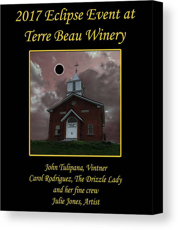 2017 Eclipse Canvas Print featuring the digital art Terre Beau Winery 2017 Eclipse Poster by Julie Rodriguez Jones