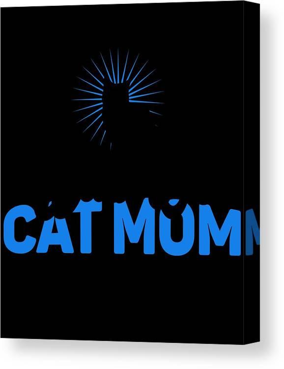 Cat Canvas Print featuring the digital art Worlds Best Cat Mom by Kaylin Watchorn