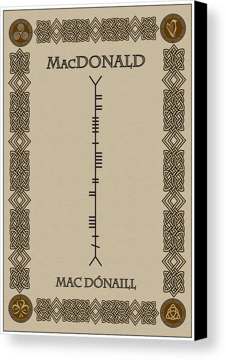Macdonald Canvas Print featuring the digital art Macdonald Written In Ogham by Ireland Calling