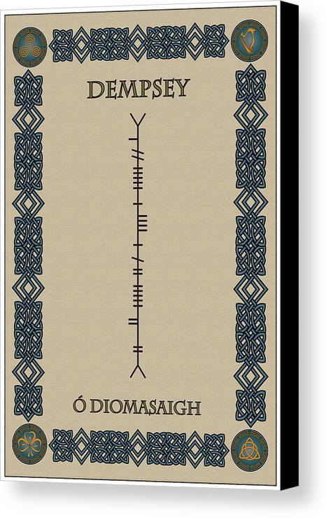 Dempsey Canvas Print featuring the digital art Dempsey Written In Ogham by Ireland Calling