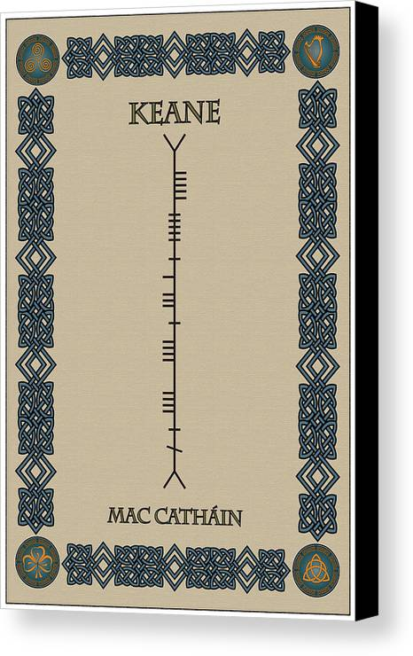 Keane Canvas Print featuring the digital art Keane Written In Ogham by Ireland Calling