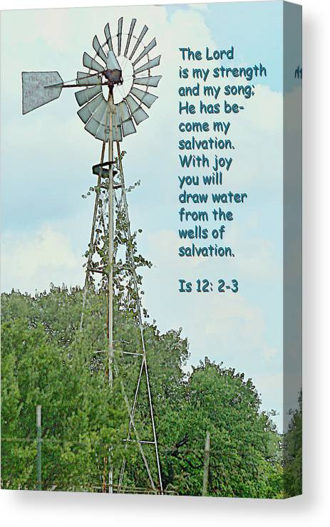 Scripture Canvas Print featuring the photograph Windmill  Isaiah Twetlve Vs Two And Three by Linda Phelps