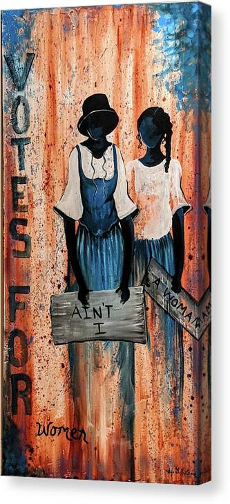 Canvas Print featuring the painting Ain't I A Woman by Sonja Griffin Evans