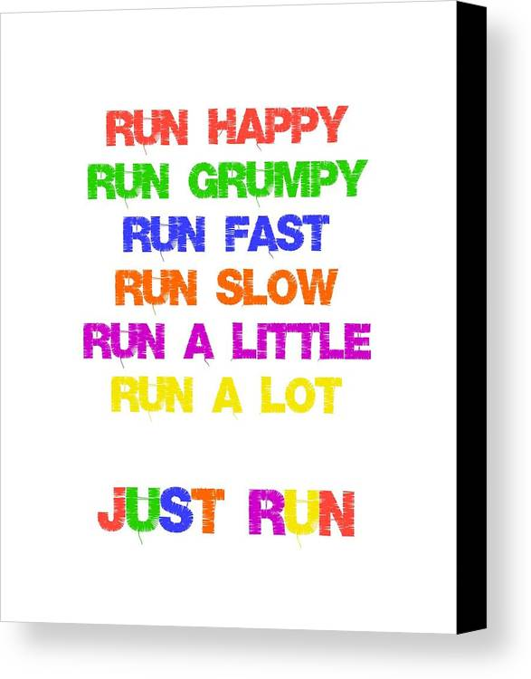 Running Canvas Print featuring the digital art Just Run by Laura Lambden
