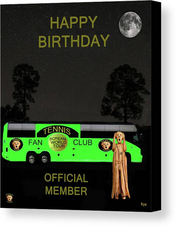 Scream World Tour Canvas Print featuring the mixed media The Scream World Tour Tennis Tour Bus Happy Birthday by Eric Kempson