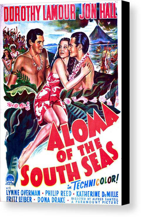 1940s Movies Canvas Print featuring the photograph Aloma Of The South Seas, Us Poster by Everett