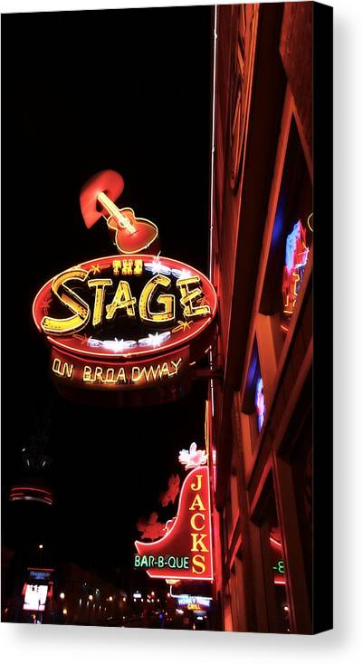 The Stage On Broadway In Nashville Canvas Print featuring the photograph The Stage On Broadway In Nashville by Dan Sproul
