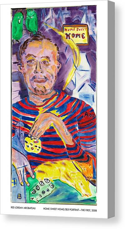 Home Canvas Print featuring the painting Home Sweet Home Self Portrait The First by Red Jordan Arobateau