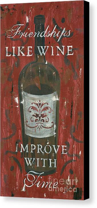 Wine Canvas Print featuring the painting Friendships Like Wine by Debbie DeWitt