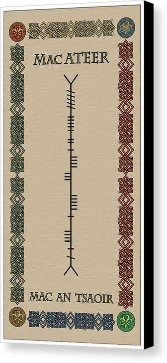 Macateer Canvas Print featuring the digital art Macateer Written In Ogham by Ireland Calling