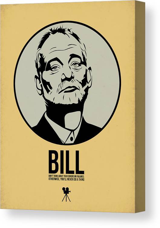 Movies Canvas Print featuring the digital art Bill Poster 1 by Naxart Studio