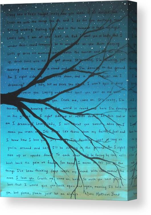 Dave Matthews Band Canvas Print featuring the painting Dave Matthews Band Crush Lyric Art - Blue by Michelle Eshleman