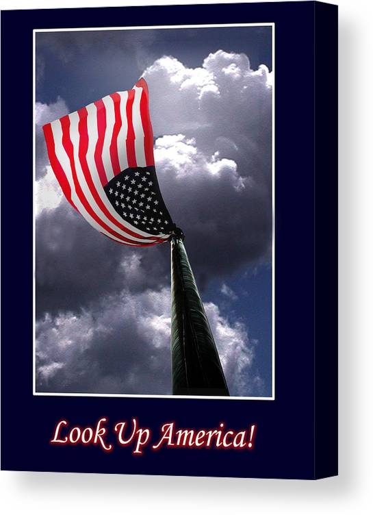 Flag Canvas Print featuring the photograph Look Up America by Richard Gordon