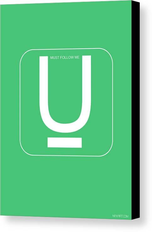 Twitter Canvas Print featuring the digital art U Must Follow Me Poster by Naxart Studio