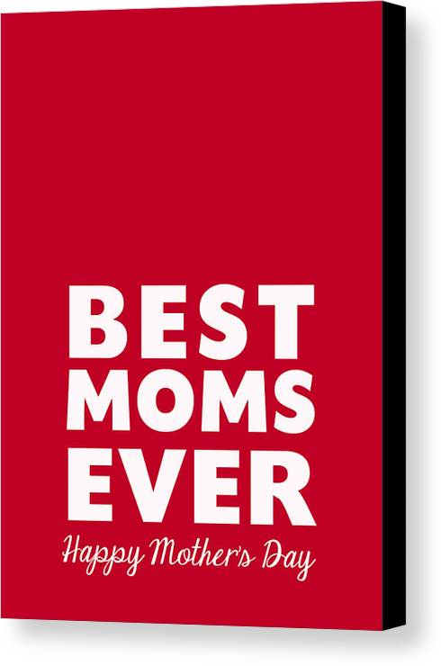 Mother's Day Canvas Print featuring the mixed media Best Moms Card- Red- Two Moms Mother's Day Card by Linda Woods