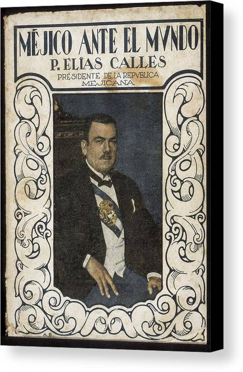 Vertical Canvas Print featuring the photograph Calles, Plutarco El�as 1877-1945 by Everett