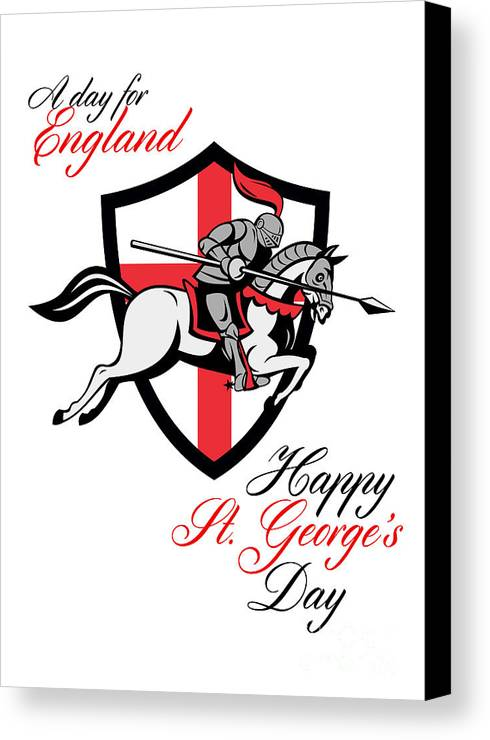 St George Canvas Print featuring the digital art Happy St George Day A Day For England Retro Poster by Aloysius Patrimonio