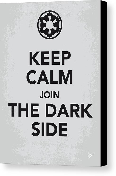 Star Canvas Print featuring the digital art My Keep Calm Star Wars - Galactic Empire-poster by Chungkong Art