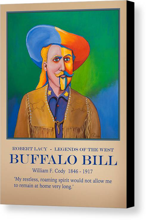 Buffalo Bill Canvas Print featuring the painting Buffalo Bill Poster by Robert Lacy