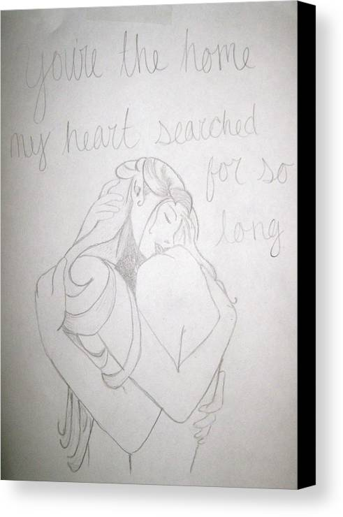Embrace Canvas Print featuring the drawing Home For My Heart by Rebecca Wood