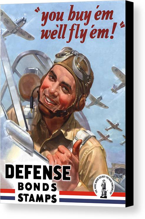 Fighter Pilot Canvas Print featuring the painting You Buy 'em We'll Fly 'em by War Is Hell Store