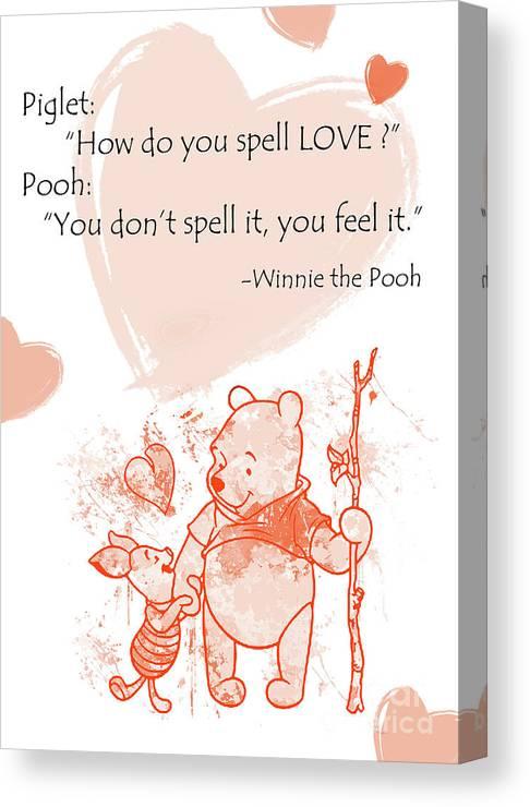114fd679 Pooh - Cute Quotes - Love Is..? Canvas Print / Canvas Art by Prar Kulasekara