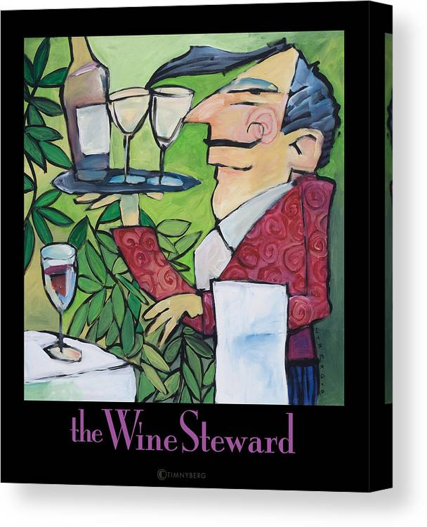 Wine Canvas Print featuring the painting The Wine Steward - Poster by Tim Nyberg
