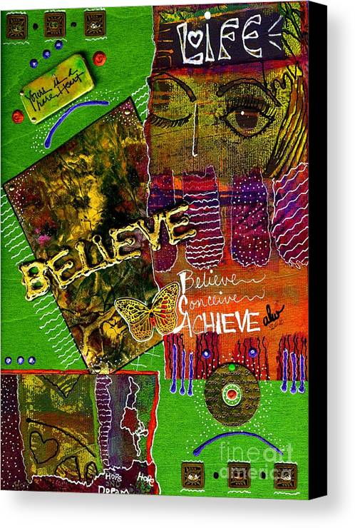 Woman Canvas Print featuring the mixed media I Believe In You by Angela L Walker